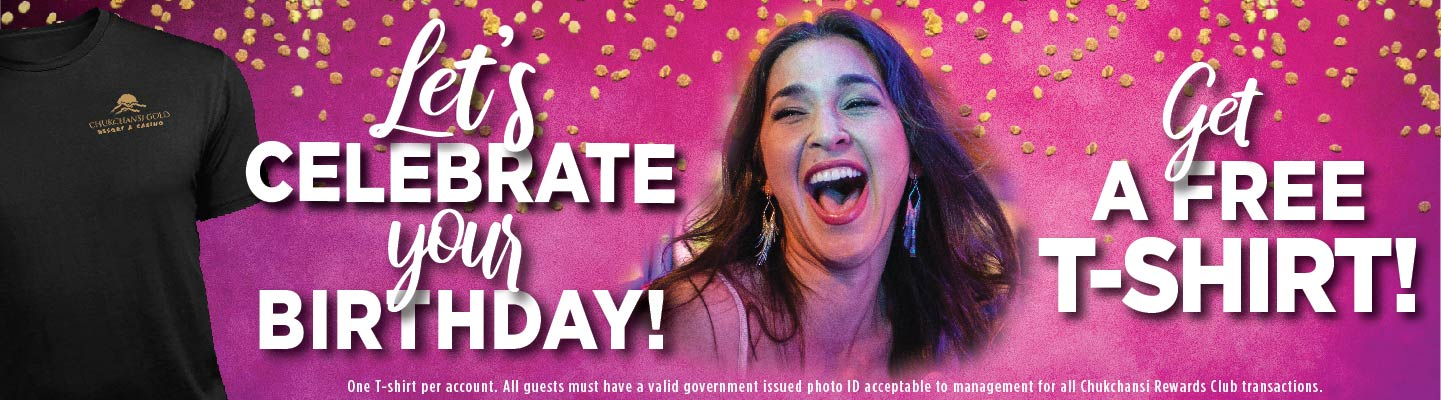 Let's Celebrate Your Birthday! Get a Free T-Shirt